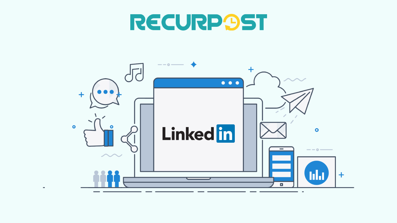 LinkedInMarketing-recurpost-social media scheduling tool